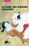 Le livre des amours galantes - Ryûtei Tanehiko, Kunisada, Elisabeth Suetsugu