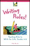 Writing Rules! - Mike Brusko