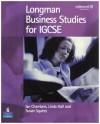 Longman Business Studies for IGCSE - Linda Hall, Ian Chambers, Susan Squires
