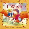 I Wish - Joyce Dunbar