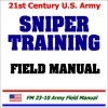 21st Century U.S. Army Sniper Training Field Manual - United States Department of Defense