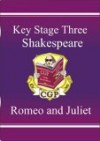 Romeo and Juliet: Shakespeare: Key Stage Three - Richard Parsons