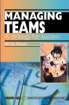 Managing Teams: A Strategy for Success: Psychology @ Work Series - Nicky Hayes
