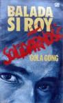 Balada Si Roy 6: Solidarnosc - Gola Gong