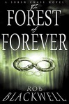 The Forest of Forever - Rob Blackwell