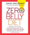 Zero Belly Diet: Lose Up to 16 lbs. in 14 Days! - David Zinczenko, David Zinczenko