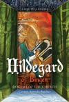 Hildegard of Bingen, Doctor of the Church: A Spiritual Reader - Carmen Acevedo Butcher