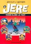 Teinin elämä ja teot (Jere, #8) - Jerry Scott, Jim Borgman, Anita Salmivuori