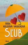 Sľub - Táňa Keleová-Vasilková
