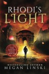 Rhodi's Light (The Rhodi Saga) (Volume 1) - Megan Linski