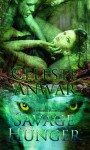 Savage Hunger - Celeste Anwar