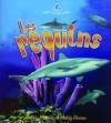 Les Requins (Le Petit Monde Vivant) - Bobbie Kalman, Molly Aloian, Marie-Josee Briere