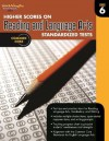 Higher Scores on Standardized Test for Reading & Language Arts: Reproducible Grade 6 (Steck Vaughn) - Steck-Vaughn