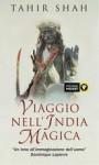 Viaggio nell'India magica - Tahir Shah, Susanna Bini