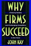 Why Firms Succeed - John Kay