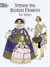 Spanish and Moorish Fashions - Tom Tierney