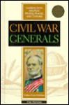 Civil War Generals - Daniel E. Harmon, Fred L. Israel