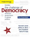 The Challenge of Democracy, Essentials: American Government in Global Politics, 3rd Edition - Kenneth Janda, Jeffrey M. Berry, Jerry Goldman
