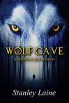 Wolf Cave - Stanley Laine