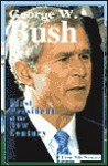 George W. Bush: First President of the New Century - Tim McNeese