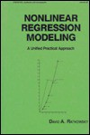 Nonlinear Regression Modeling: A Unified Practical Approach (Statistics, a Series of Textbooks and Monographs) - David A. Ratkowsky