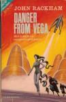 Danger from Vega - John Rackham, John T. Phillifent