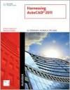 Harnessing AutoCAD 2011 - G.V. Krishnan, Thomas Stellman