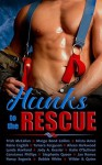 Hunks to the Rescue: 15 Hot Contemporary Romance Novellas - Margo Bond Collins, Trish McCallan, Krista Ames, Raine English, Tamara Ferguson, Aileen Harkwood, Lynda Haviland, Jody A. Kessler, Katie O'Sullivan, Constance Phillips, Stephanie Queen, Emily Wilder