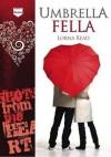 Umbrella Fella. Lorna Read - Lorna Read
