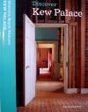 Discover Kew Palace - Sebastian Edwards, Clare Murphy, Sarah Kilby