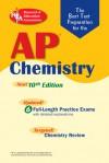 AP Chemistry (REA) - The Best Test Prep for: 10th Edition (Test Preps) - Kevin R. Reel, P.E. Dumas, R.M. Fikar, P. E. Dumas, R. M. Fikar, Jerry Samples, Jay M. Templin, W. C. Uhland