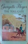 The Toll-Gate - Georgette Heyer