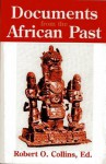 Documents from the African Past - Robert O. Collins
