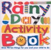 Rainy Day Activity Book (Priddy Books Big Ideas for Little People) - Roger Priddy