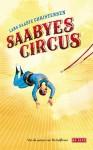 Saabyes circus - Lars Saabye Christensen, Paula Stevens, Kim Liebrand