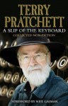 A Slip of the Keyboard: Collected Non-Fiction - Terry Pratchett