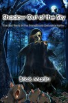 Shadow Out of the Sky (Transitional Delusions Series Book 1) - Brick Marlin, Rodney Carlstrom, Enggar Adirasa