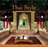 Thai Style. Text by William Warren - William Warren