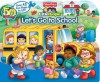 Fisher-Price Little People Let's Go to School (Lift-the-Flap) - Fisher-Price(TM), Doris Tomaselli, SI Artists