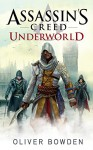 Assassin's Creed: Underworld: Roman zum Game Syndicate (German Edition) - Oliver Bowden