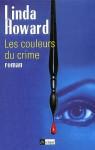 Les Couleurs Du Crime (Broché) - Linda Howard, Annie Hamel
