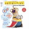 Minions: Long Live King Bob! - Lucy Rosen