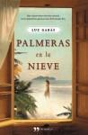 Palmeras en la nieve - Luz Gabás
