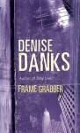 Frame Grabber - Denise Danks