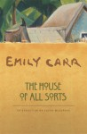 The House of All Sorts - Emily Carr, Susan Musgrave
