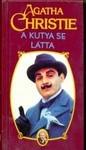 A kutya se látta (Hercule Poirot, #16) - Mária Borbás, Agatha Christie