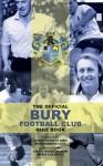 The Official Bury Football Club Quiz Book - Chris Cowlin, Craig Madden, Chris Lucketti