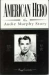 American Hero: The Audie Murphy Story - Peggy Caravantes
