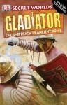 Gladiator - John Malam