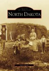 North Dakota (ND) (Images of America) - Larry Aasen